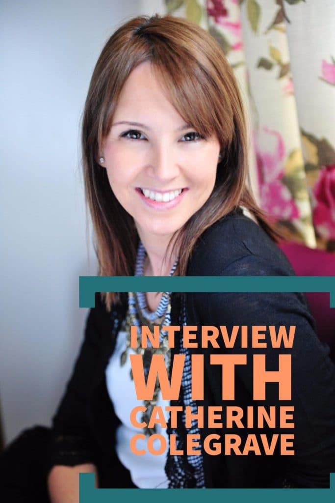 Catherine Colegrave Interview