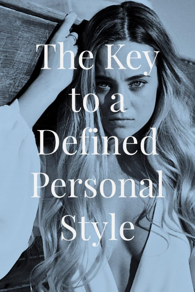 The Key to Defining Your Personal Style