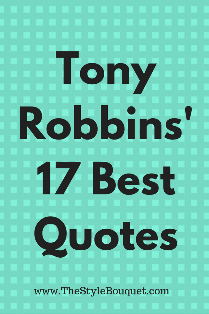 Tony Robbins' 17 Best Quotes