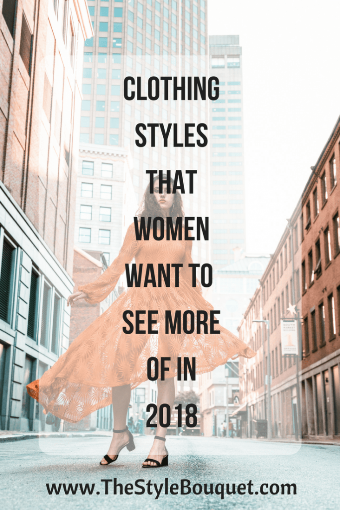 Clothing Styles Women Want in 2018 - Pinterest