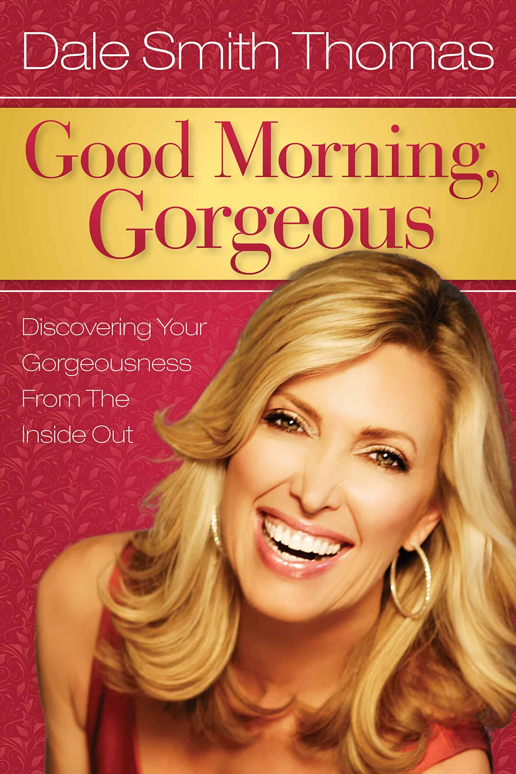 Good Morning Gorgeous Book